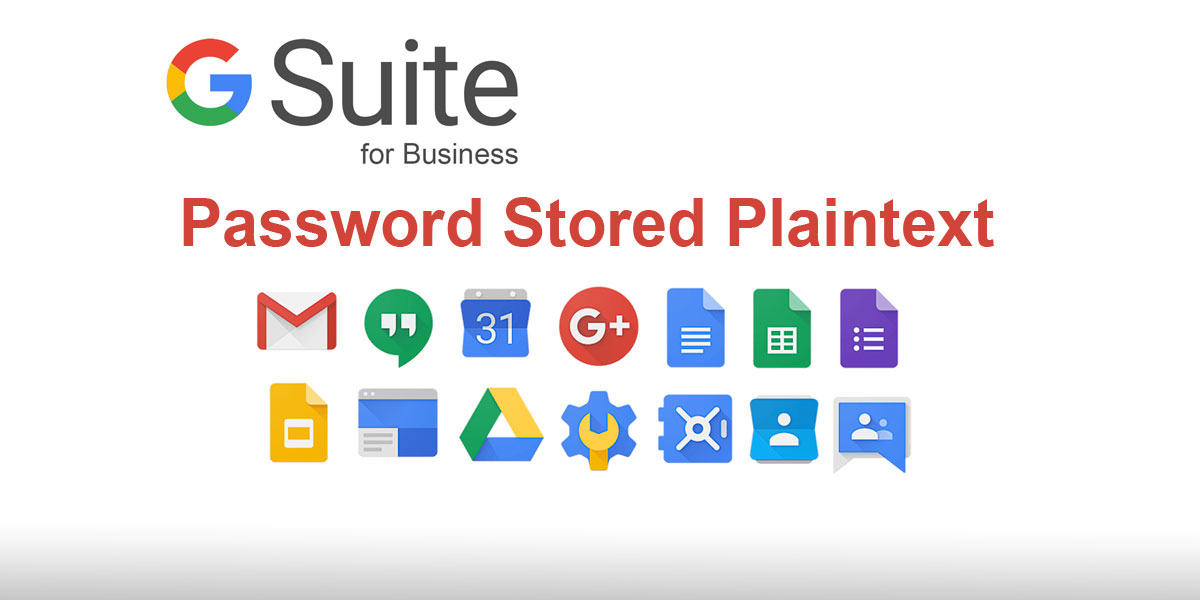Since 2005 some Google G Suite passwords were stored in plaintext
